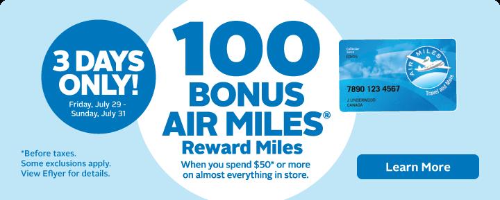 Get 100 BONUS AIR MILES®